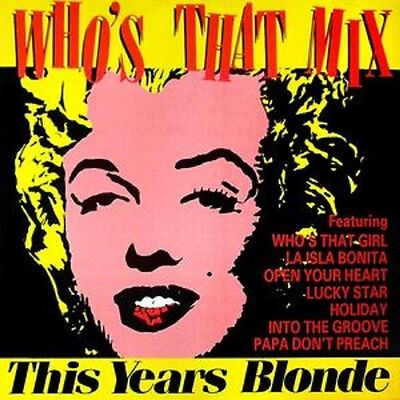 """THIS YEAR'S BLONDE who's that mix DEBTX 3034 UK 1987 12"""" PS EX/EX"""