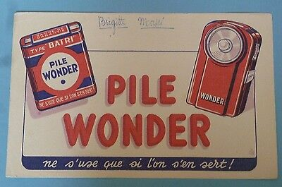 "buvard ancien Pile Wonder ""Ne s'use que si l'on s'en sert !"""