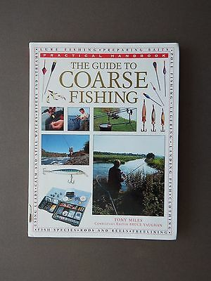 THE GUIDE TO COARSE FISHING by TONY MILES