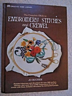 The Complete Guide to Embroidery Stitches & Crewel Hardcover Vintage Book C 1971