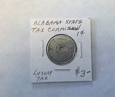 Alabama State Tax Commission 1 Cent Luxury Tax Token