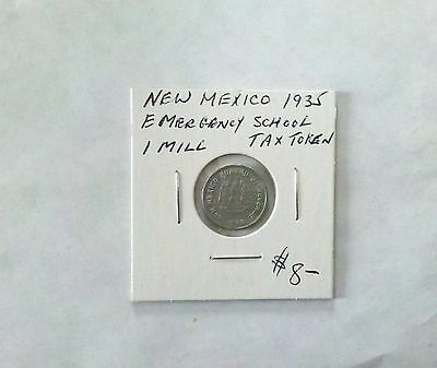 New Mexico 1935 1 Mill Emergency School Tax Token