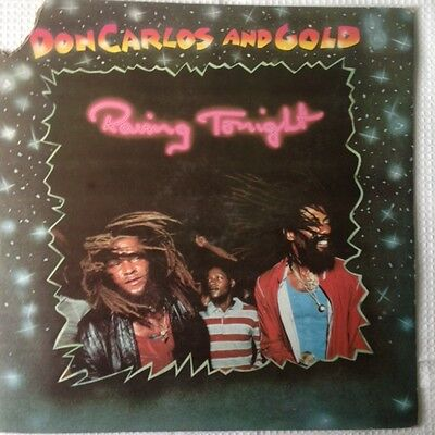 DON CARLOS AND GOLD: Raving Tonight; EMI Records (1984) RAS-3005