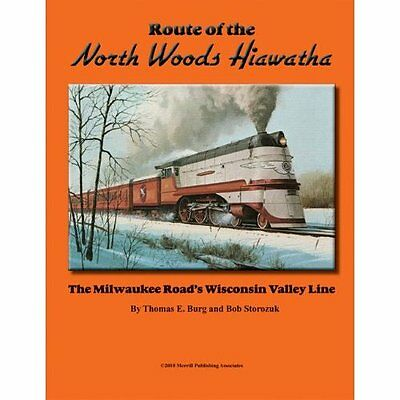 Route of the NORTHWOODS HIAWATHA: TOMAH and NEW LISBON to beyond STAR LAKE (NEW)