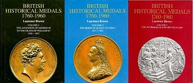 BROWN, Laurence British Historical Medals 1760-1960. Volumes 1 to 3