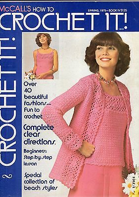 SPRING 1975 McCALL'S HOW TO CROCHET IT MAGAZINE-BOOK FOUR-BEGINNERS STEP BY STEP