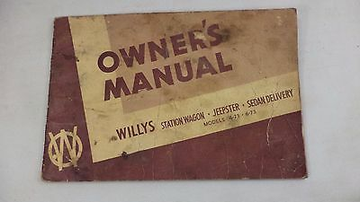Vintage Willy's Station Wagon Model 4-73 6-73 Owner's Manual Jeepster Sedan Book