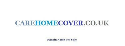 Domain Name  -  CAREHOMECOVER.CO.UK.   care home insurance