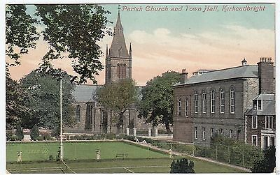 PARISH CHURCH & TOWN HALL  -  Kirkcudbright - c1900s era postcard
