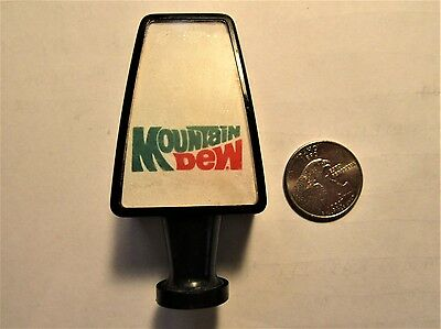 MOUNTAIN DEW soda 1960's soda fountain TAP KNOB