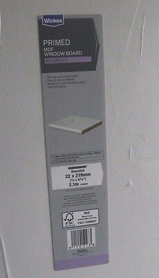 7 x  wickes window sill boards rounded primed 22x219mm 2.1M *NEW*