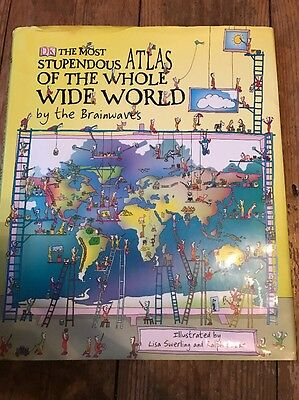 The Most Stupendous Atlas of the Whole Wide World by the Brainwaves by Lisa Swe…