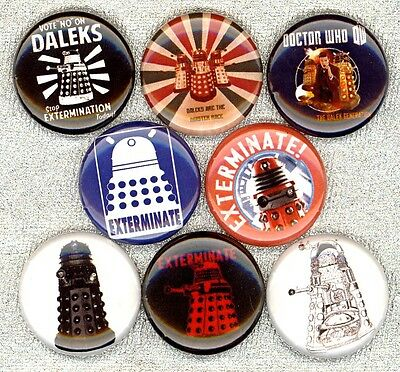 Dalek x 8 NEW pins buttons badges dr who EXTERMINATE stocking stuffer doctor