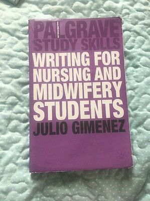 Writing for Nursing and Midwifery Students by Julio Gimenez (Paperback, 2007)