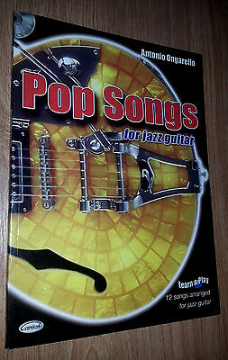 POP SONGS FOR JAZZ GUITAR (Book + CD) Antonio Ongarello - Libro de partituras