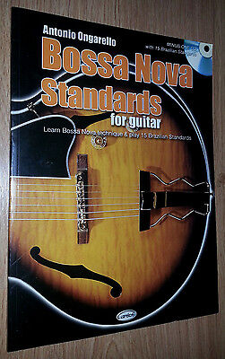 BOSSA NOVA STANDARDS FOR GUITAR (Libro + CD) by Antonio Ongarello. Music book