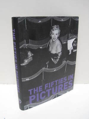The Fifties In Pictures by Parragon and James Lescott