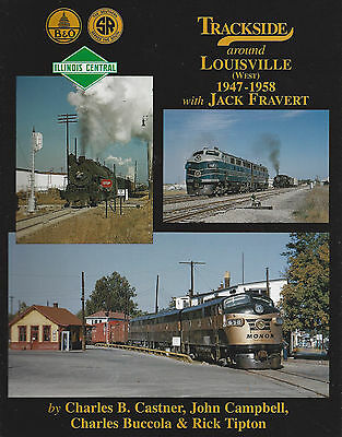 Trackside around LOUISVILLE (West), 1947-1958: during years following WWII (NEW)