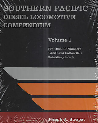 SOUTHERN PACIFIC DIESEL Locomotive Compendium, Vol. 1 - (NEW & Out of Print)