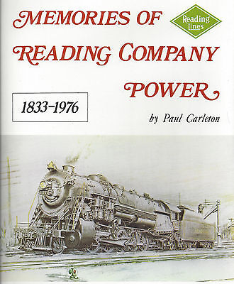 Memories of READING COMPANY POWER, 1833-1976 - LAST NEW BOOK from Original Print