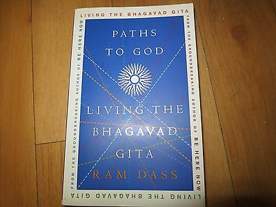 Paths to God: Living the Bhagavad Gita by Ram Dass (Paperback, 2005)