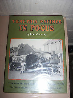 TRACTION ENGINES IN FOCUS. by John Crawley. h/b/ book