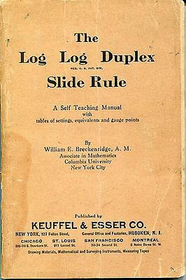 1926 Original Manual for The K & E Log Log Duplex Slide Rule