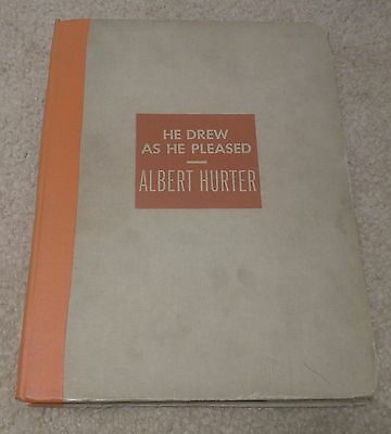 1948 He Drew As He Pleased Book Albert Hurter First Edition? Vintage Rare Disney