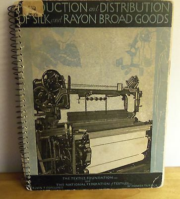 Rare 1935 PRODUCTION & DISTRIBUTION of SILK & RAYON BROAD GOODS by Copeland &