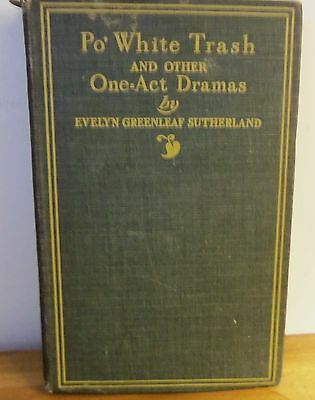 Rare 1900 PO' WHITE TRASH & OTHER ONE-ACT PLAYS by Evelyn Sutherland