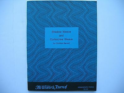 Shadow Weave and Corkscrew Weave - Clotilde Barrett - Weaver's Journal 1980