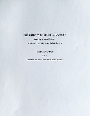 THE BRIDGES OF MADISON COUNTY - Play Script for Jason Robert Brown Broadway Show