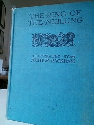 The ring of the niblung illustrated by arthur rackham.  1st edition.