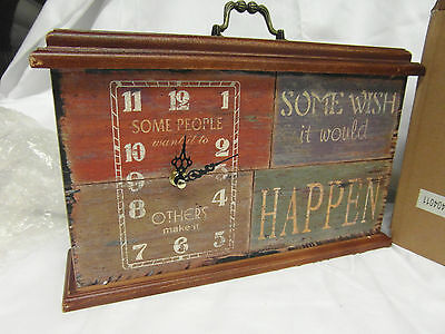 Shabby Chic Wooden Box Rustic Vintage Mantel Clock 'some Wish It Would Happen'