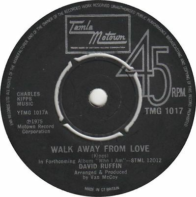 "DAVID RUFFIN - Walk Away From Love - 7"" Vinyl 45rpm Tamla Motown/Soul"