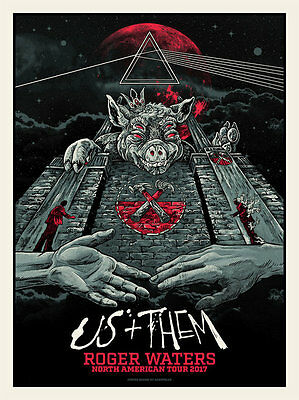 2017 Roger Waters Us And Them North American Tour Concert Poster #/100 S/n