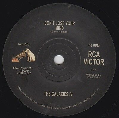 """GALAXIES lV Don't Lose Your Mind RCA 7"""" Re. 2 sided 1967 Wild Garage Psych HEAR"""