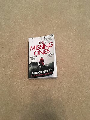 The Missing Ones.by Patricia Gibney. Paperback.
