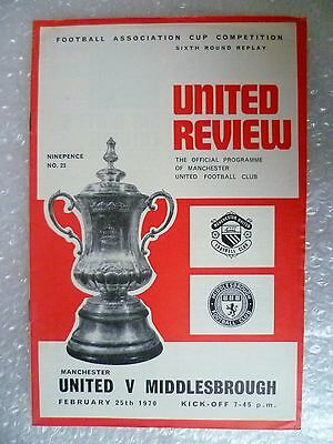 1970 FA CUP 6th RD REPLAY Programme MANCHESER UNITED v MIDDLESBROUGH, 25th Feb