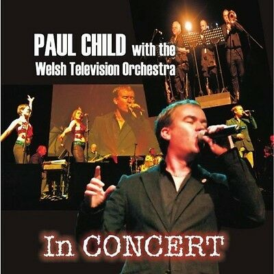 In Concert - Paul With The Welsh Television Orchestra Child (2012, CD NUOVO)