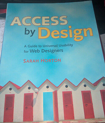 Access by Design - A Guide to Universal Usability for Web Designers Book