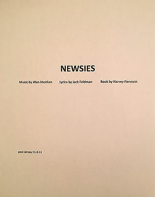 NEWSIES - Play Script for the Alan Menken Musical - Unbound Cast Member Company