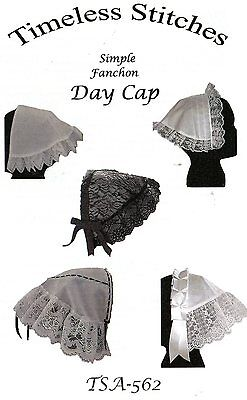 Civil War Style SIMPLE FANCHON DAY CAP Pattern Timeless Stitches TSA-562