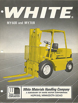 WHITE FORK LIFT Old (12/73 ) BROCHURE MODELS MY60B AND MY70B