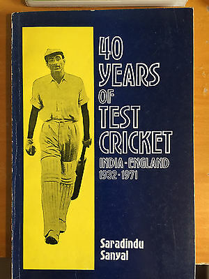1972 40 Years of Test Cricket India v England S Sanyal an Indian 1st edition vgc
