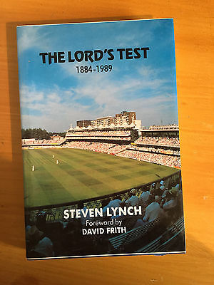 1990 the Lords Test 1884 - 1989 by Steven Lynch 1st edition vgc