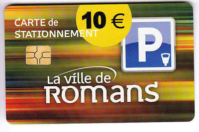 Piaf Parking Carte / Card .. 10€ Romans Art Stationnement Chip/puce
