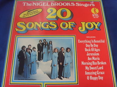 Lp- The Nigel Brooks Singers 20 Songs Of Joy O Happy Day Rock Of Ages Ave Maria