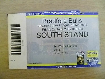 Rugby Match Ticket- 2007 Engage Super League XII- LEEDS RHINOS- BRADFORD BULLS