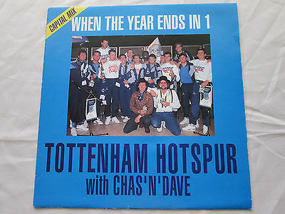 """Tottenham Hotspur With Chas & Dave When The Year Ends In 1 - 1991 12"""" Single"""